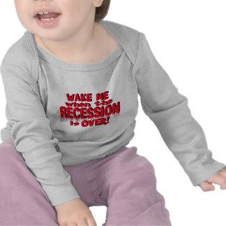 Wake Me Recession Tee Shirt