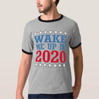Wake me Up in 2020 -- Anti-Trump Design - - Politi T-Shirt