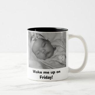 Wake me up on Friday! Two-Tone Coffee Mug
