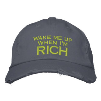 Wake Me Up When I'm Rich Embroidery Embroidered Baseball Hat