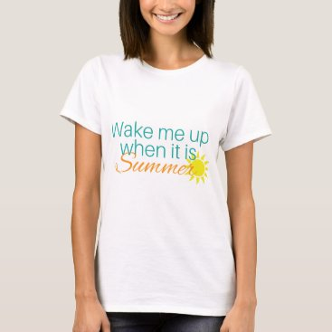 Beach Themed Wake Me Up When It is Supper T-Shirt