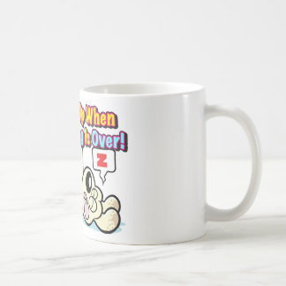 Wake Me Up When This Meeting is OVER! Coffee Mug