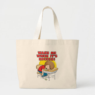 Wake me when it's recess large tote bag