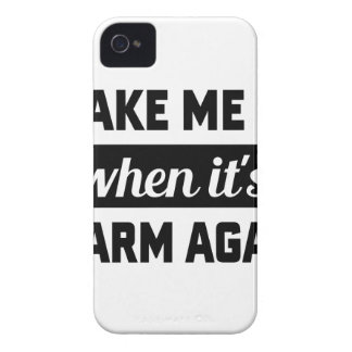 Wake Me When It's Warm iPhone 4 Case-Mate Case