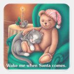 Wake Me When Santa Comes Square Sticker