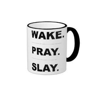 """""""Wake Pray Slay"""" Mug"""