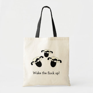 Wake The Flock Up Tote Bag