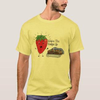 Wake the Fudge up T-Shirt