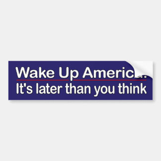 Wake Up America Bumper Sticker