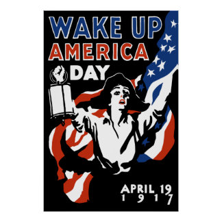 Wake Up America Day -- WWI Poster