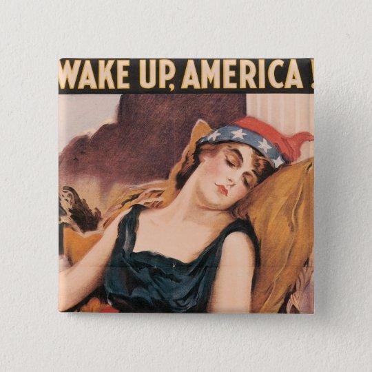 Wake Up America Pinback Button