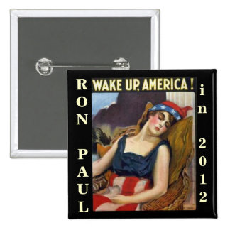 WAKE UP AMERICA Ron Paul 2012 2 Inch Square Button