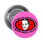 Wake Up America Ron Paul 2012 Button