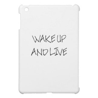 Wake Up And Live (big dummy) iPad Mini Covers
