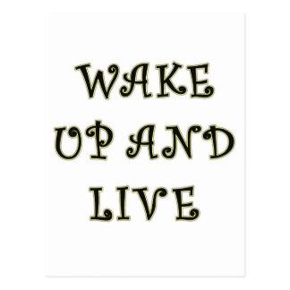 Wake Up And Live Postcard