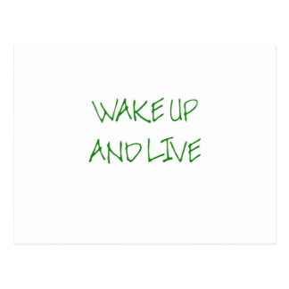 Wake Up And Live (simple green) Postcard