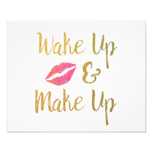 Wake Up and Make Up Printable // Makeup Quote Photo Print