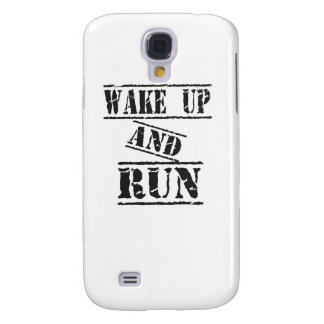 Wake Up and Run Galaxy S4 Cover