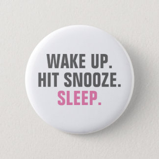 Wake Up and Sleep Pinback Button
