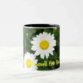 Wake up and smell the flowers! mug