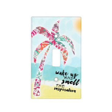 wake up and smell the inspiration, beach and palm light switch cover