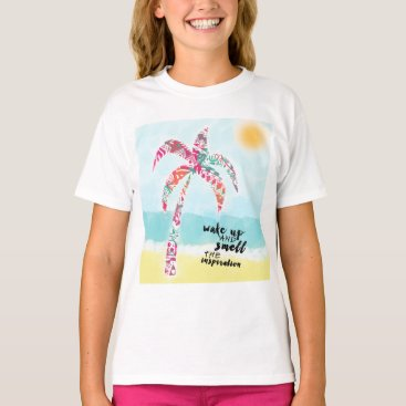 Beach Themed wake up and smell the inspiration, beach and palm T-Shirt