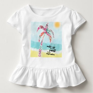 Beach Themed wake up and smell the inspiration, beach and palm toddler t-shirt