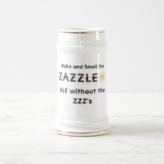 Wake Up and Smell the Zazzle 18 Oz Beer Stein