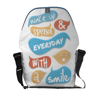 Wake up and spend everyday with a smile messenger bags