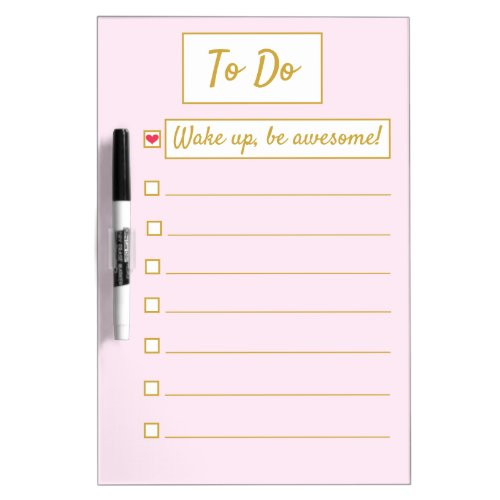 Wake Up, Be Awesome, Repeat Pink & Gold Medium Dry Erase Board