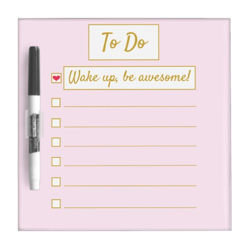 Wake Up, Be Awesome, Repeat Pink & Gold Small Dry Erase Board