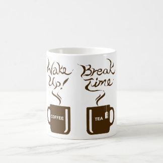 Wake up! break time coffee mug