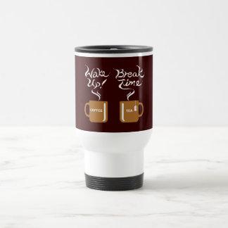 Wake up! break time travel mug