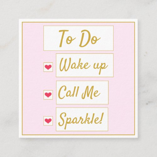 Wake Up, Call Me, Sparkle Pink & Gold Square Business Card