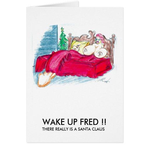 WAKE UP FRED GREETING CARD