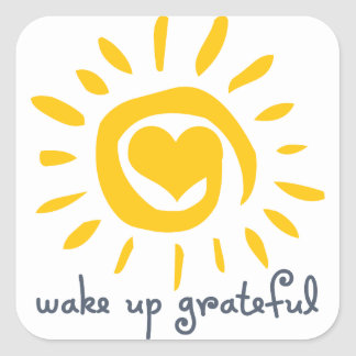 Wake Up Grateful Square Sticker