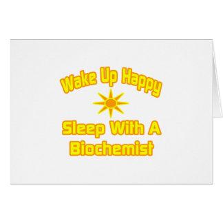 Wake Up Happy Sleep With a Biochemist Card