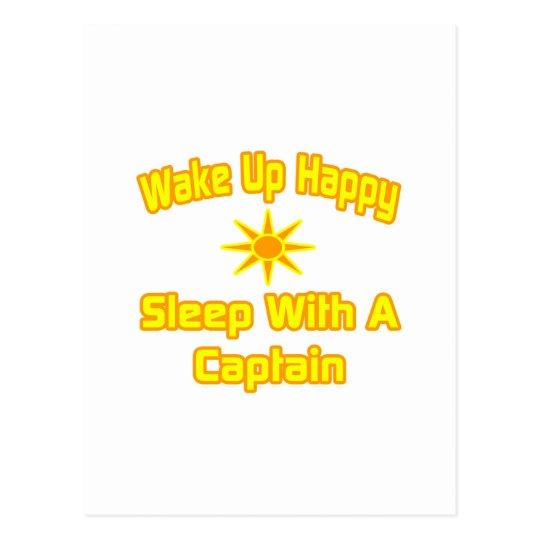 Wake Up Happy ... Sleep With a Captain Postcard