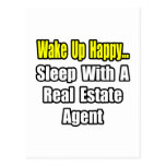Wake Up Happy...Sleep With a Real Estate Agent Postcard