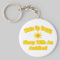 Wake Up Happy ... Sleep With an Architect Basic Round Button Keychain
