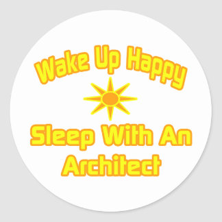 Wake Up Happy Sleep With an Architect Stickers