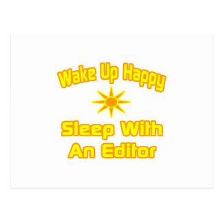 Wake Up Happy ... Sleep With an Editor Postcard