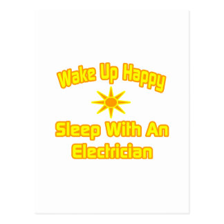 Wake Up Happy Sleep With an Electrician Postcards