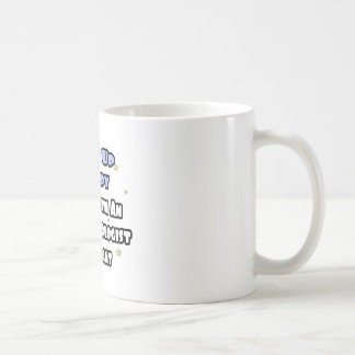 Wake Up Happy .. Sleep With Anesthesiologist Asst Coffee Mug