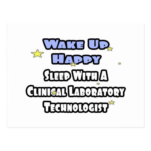 Wake Up Happy .. Sleep With Clinical Lab Tech Postcard