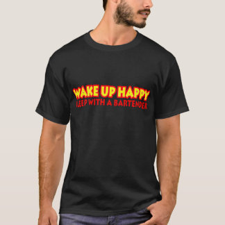 Wake Up Happy T-Shirt
