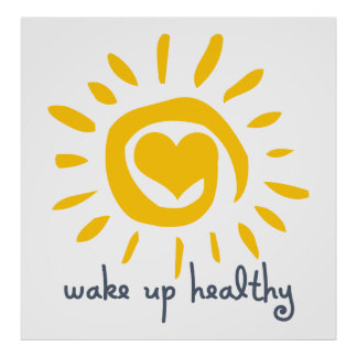 Wake Up Healthy Print