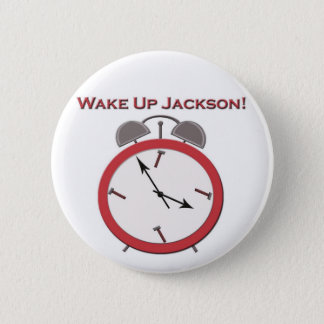 WAKE UP JACKSON BUTTON
