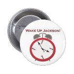 WAKE UP JACKSON PIN