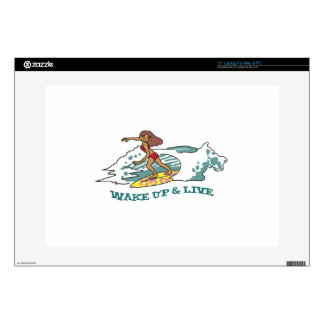 Wake Up & Live Laptop Skins